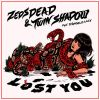 [MP3] Zeds Dead – Lost You Feat. Twin Shadow & D'Angelo Lacy (Kove Remix)