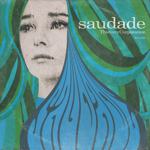 Thievery Corporation Saudade artwork
