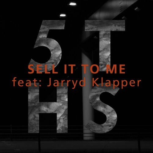 Sell It To Me (5THS feat. Jarryd Klapper) cover artwork