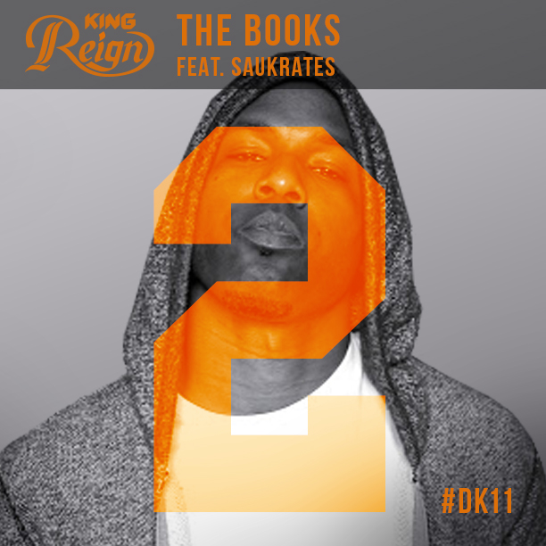 King Reign - The Books Feat. Saukrates single cover art