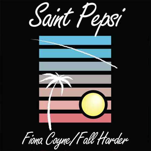 Saint Pepsi - Fall Harder artwork