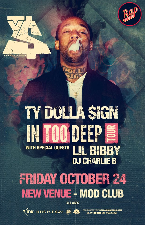 Ty Dolla $ign Live in Toronto Oct 24 The Mod Club
