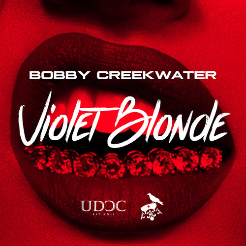 artwork Bobby Creekwater - Violet Blonde (Produced by Bobby Creekwater)