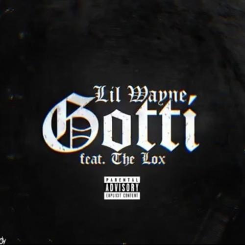 Lil Wayne - Gotti (ft. The Lox) artwork
