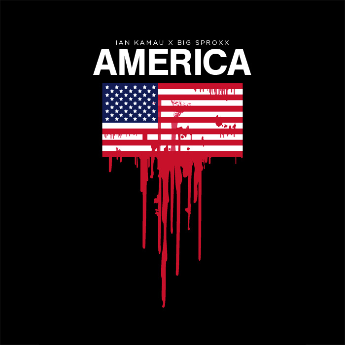 AMERICA by IAN KAMAU x BIG SPROXX artwork