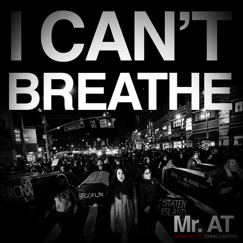 Mr AT - I Can't Breathe artwork