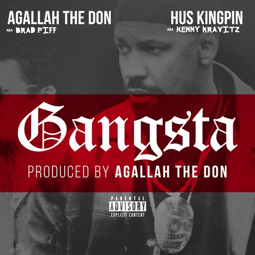 Agallah The Don & Hus Kingpin - Gangsta 2K15 (Prod. Agallah The Don) artwork
