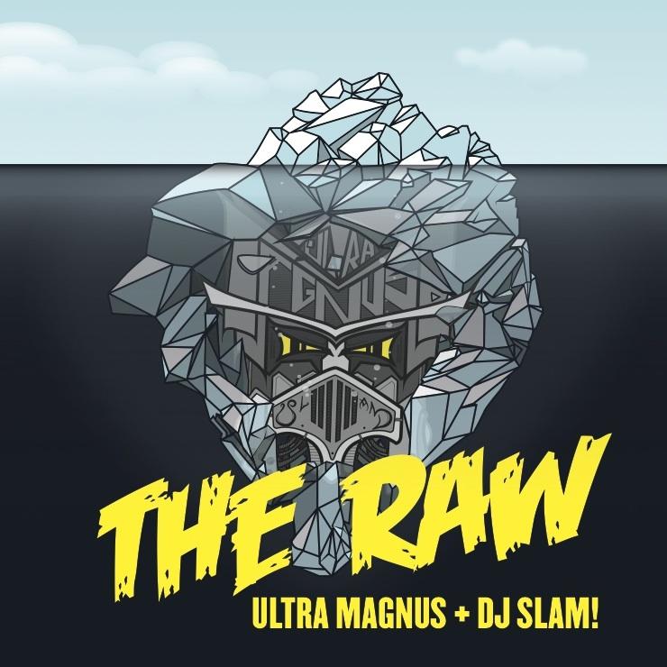Ultra Magnus & DJ SLAM! The-Raw-cover[1]