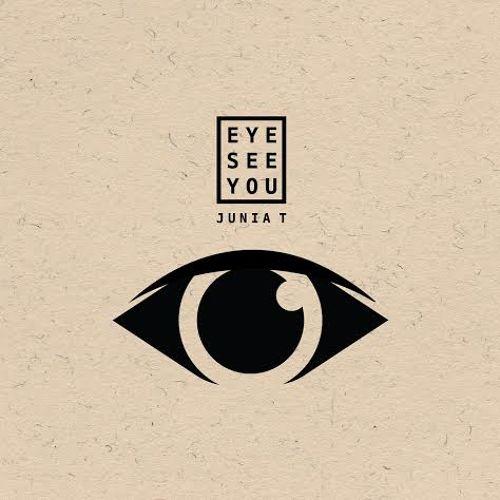 Junia T - Eye See You album cover artwork