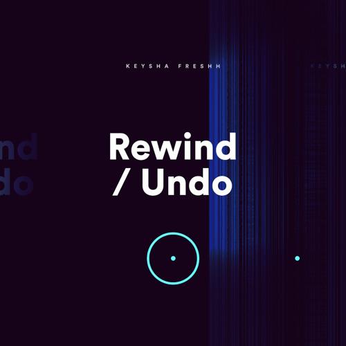 Keysha Freshh Rewind Undo artwork