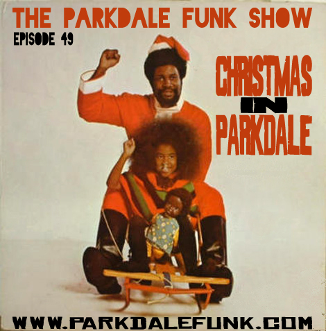 Parkdale Funk - christmas in parkdale mix