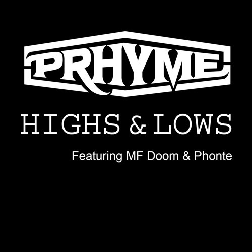 Prhyme - Highs And Lows