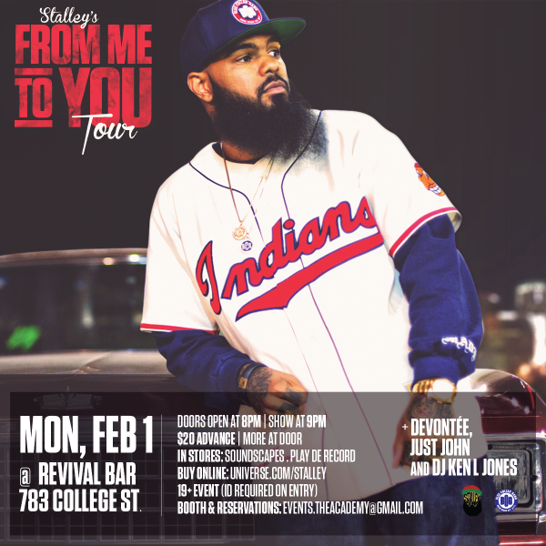 Stalley Live in Toronto wth Devontee at Revival Bar February 1 From Me To You