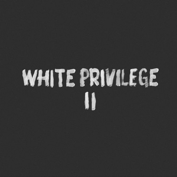 macklemore and ryan lewis - white privilege ii