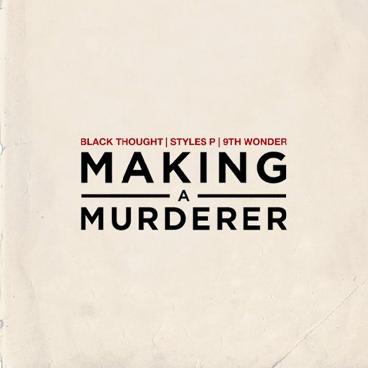 """Black Thought - """"Making A Murderer"""" Ft. Styles P Produced by 9th Wonder"""