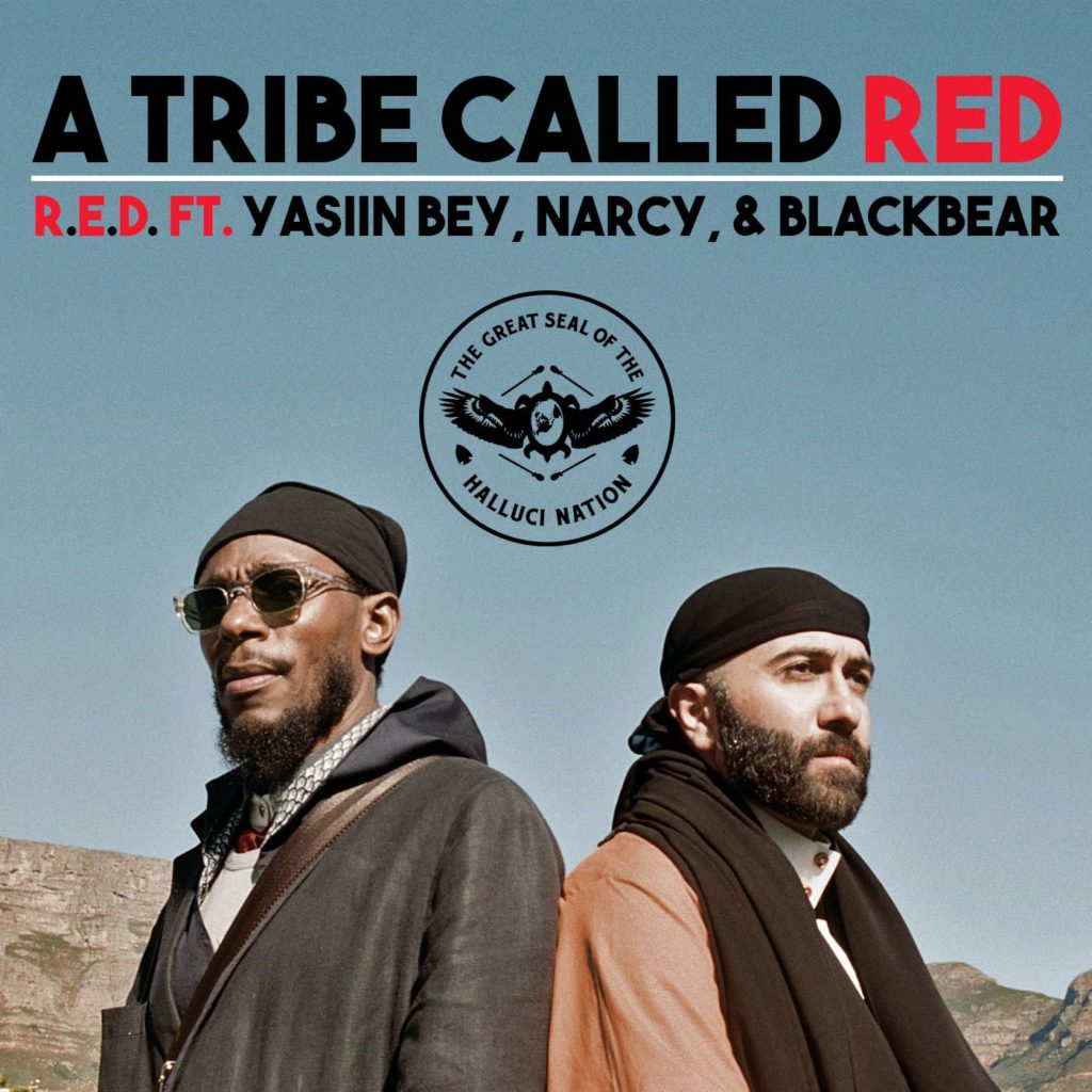 A Tribe Called Red R.E.D. Feat Yasiin Bey, Narcy & Black Bear  cover artwork