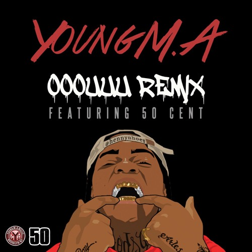 50-cent-young-ma-ooouuu-remix-cover-artwork