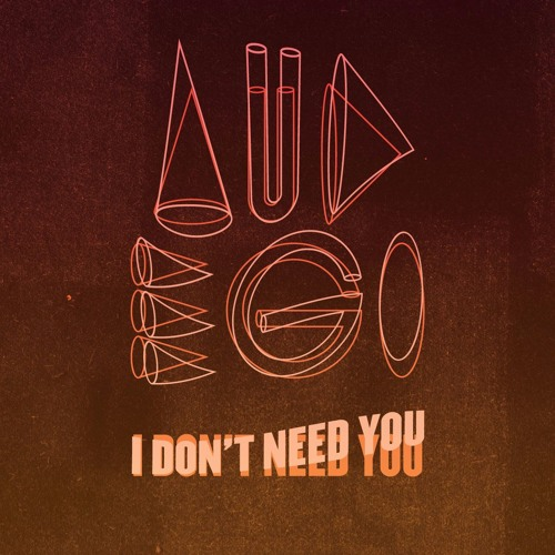 audego-i-dont-need-you-artwork