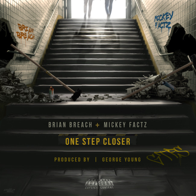 brian-breach-one-step-closer-feat-mickey-factz-prod-by-george-young